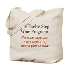 Twelve Step Wine Program Tote Bag