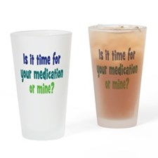 Your Meds or Mine? Drinking Glass