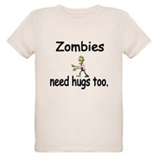 Zombies need hugs too. T-Shirt