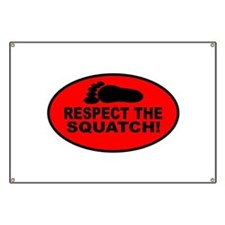 Red RESPECT THE SQUATCH! Banner