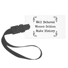 Well Behaved Luggage Tag