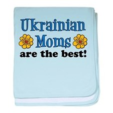 Ukrainian Moms Are The Best baby blanket