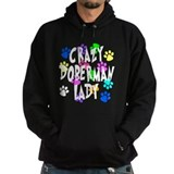 Crazy Doberman Lady Hoody