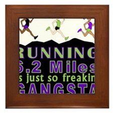 RUNNING IS SO GANGSTA 10K Framed Tile