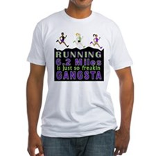 RUNNING IS SO GANGSTA 10K T-Shirt