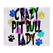 Crazy Pit Bull Lady Throw Blanket