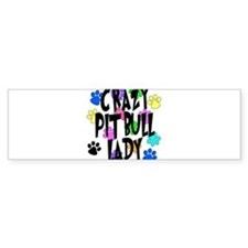 Crazy Pit Bull Lady Bumper Sticker