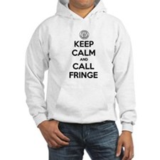 Keep Calm and Call Fringe Hoodie
