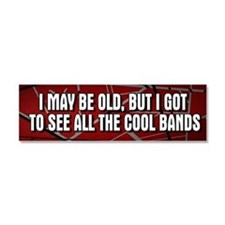 I May Be Old Cool Bands Car Magnet