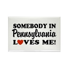 Somebody in Pennsylvania Loves Me Rectangle Magnet