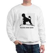 Water Dogs ROCK! Sweatshirt