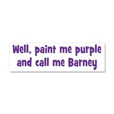 Call me Barney Car Magnet 10 x 3