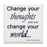 Change Your Thoughts Tile Coaster