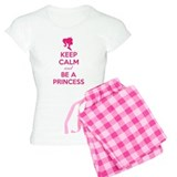 Keep calm and be a princess Pajamas