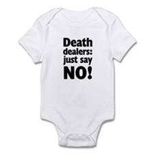 Just Say No to Death Infant Bodysuit