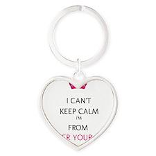 I Cant Keep Calm Heart Keychain