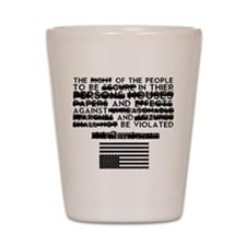 4th Amendment Shot Glass