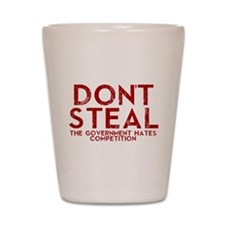 Dont Steal Shot Glass