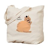 Stay Fancy Tote Bag