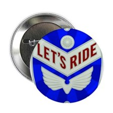 "Let's ride 2.25"" Button"