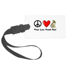 Peace, Love, French Horn Luggage Tag
