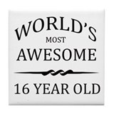World's Most Awesome 16 Year Old Tile Coaster