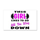 Go All The Way Down Car Magnet 20 x 12
