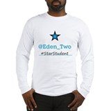 @Eden_Two #StarStudent Long Sleeve T-Shirt
