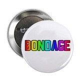 BONDAGE RAINBOW TEXT Button