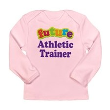Future Athletic Trainer Long Sleeve Infant T-Shirt