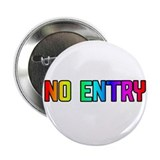 NO ENTRY RAINBOW TEXT Button
