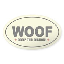 WOOF - Obey the BICHON! Decal