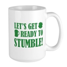 Let's get ready to stumble! Mug