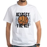 Respect the Basketball Ref Shirt