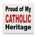 Proud Catholic Heritage Tile Coaster