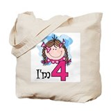 I'm 4 Brunette Girl Tote Bag