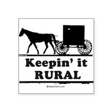 Keepin' it rural ~ Rectangle Sticker