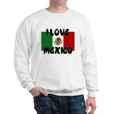 I LOVE MEXICO SHIRT TEE SHIRT Sweatshirt