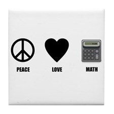 Peace Love Math Tile Coaster
