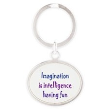 Imagination and Intelligence Oval Keychain