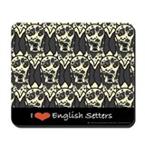 I Love English Setters Mousepad