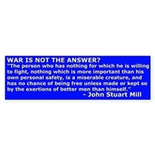 War is not the Answer? Yes it is - sticker