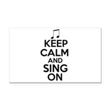 Keep Calm and Sing On Rectangle Car Magnet