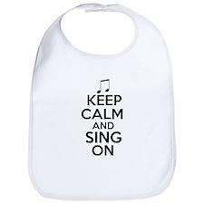 Keep Calm and Sing On Bib