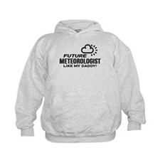 Future Meteorologist Like My Daddy Hoodie