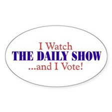 """I Watch The Daily Show..."" oval Decal"