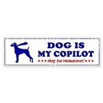 DOG is My Copilot - Weimaraner Sticker