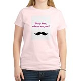 betty sue where are you? T-Shirt