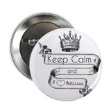 "Keep Calm & Love Atticus 2.25"" Button"