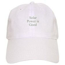 Solar Power is Good Baseball Cap